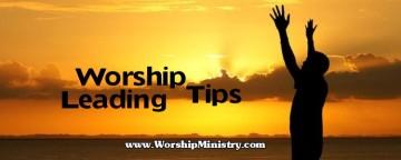 Worship Leading Tips